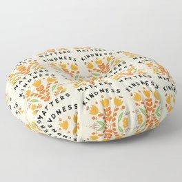 kindness matters Floor Pillow