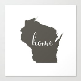 Wisconsin is Home Canvas Print