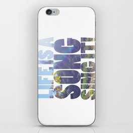 Life is a Song iPhone Skin