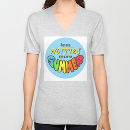 Less Worries, More Summer, Summer sticker, Summer t shirt, blue version Unisex V-Neck