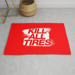 Kill All Tires v1 HQvector Rug