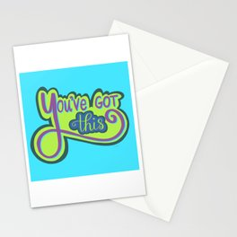 You've Got This Stationery Cards