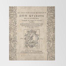 Cervantes. Don Quijote, 1605. Throw Blanket