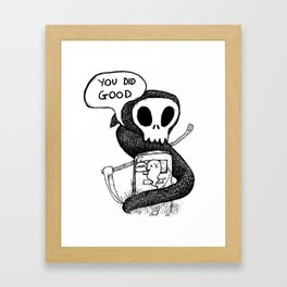 You Did Good Framed Art Print