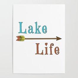 Lake Life - Summer Camp Camping Holiday Vacation Gift Poster