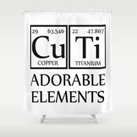 periodic table Shower Curtains featuring CUTI Adorable Elements Periodic Table by raineon