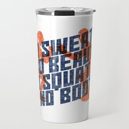 No Sweat No Beauty No Squat No Booty Gift Travel Mug