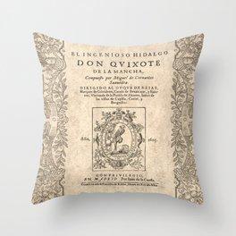 Cervantes. Don Quijote, 1605. Throw Pillow