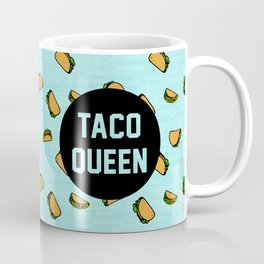 Taco Queen - blue Coffee Mug