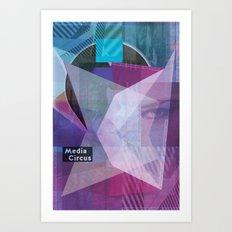 Media Circus Art Print