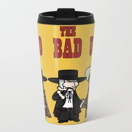 The good, the bad, the ugly Metal Travel Mug