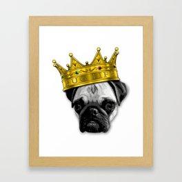 PUGS 4 LIFE! King Top Dog w/ Crown Funny Design K-9 PUGLIFE Framed Art Print