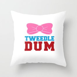 Tweedle Dee Matching Funny Graphic T-shirt Throw Pillow