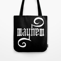 Unleash MAYHEM (Black) Tote Bag