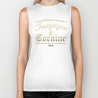 cocaine Biker Tanks featuring Champagne & Cocaine by RooDesign
