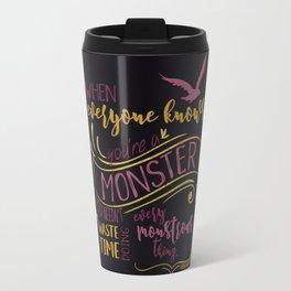 Every Monstrous Thing - Dark Travel Mug