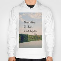 les miserables Hoodies featuring Dream to Create the Future Les Miserables Quote by KimberosePhotography