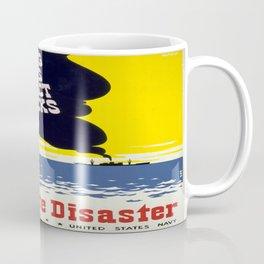 Vintage poster - Don't Invite Disaster Coffee Mug