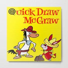 Quick Draw McGraw Metal Print