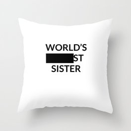 Gift for Worlds Blank Sister Throw Pillow