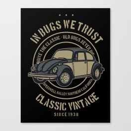 in bugs we trust Canvas Print