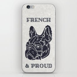 French & Proud iPhone Skin
