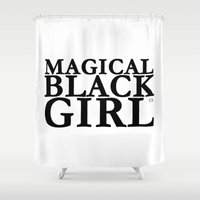 magical girl Shower Curtains featuring Magical Black Girl™  by Evelyn From The Internets