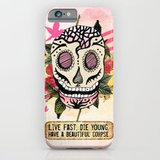 Live Fast Slim Case iPhone 6s