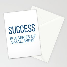 SUCCESS  IS A SERIES OF SMALL WINS Stationery Cards