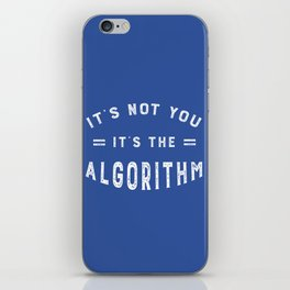 Blame the Social Media Algorithm iPhone Skin