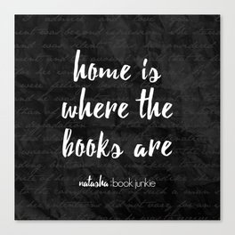 NBJ - Home is Where the Books Are Canvas Print