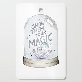 Show them your magic Cutting Board