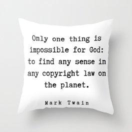 95  | Mark Twain Quotes | 190730 Throw Pillow