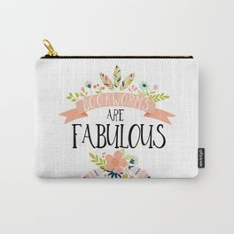 Bookworms Are Fabulous Carry-All Pouch