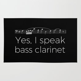 Yes, I speak bass clarinet Rug