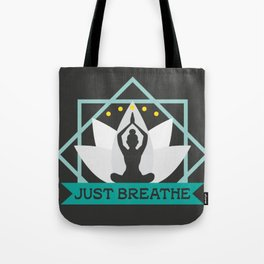 New Age Zen Yoga Lover Just Breathe Stretching Lotus Tote Bag