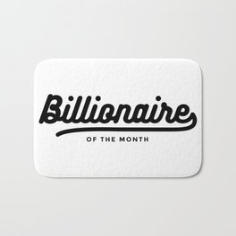 Billionaire of the month Bath Mat