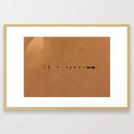 I'm a cunt Framed Art Print