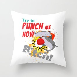 The great hammerhead shark T-Shirt makes a great gift for shark lover Tee Try to punch me now bitch! Throw Pillow