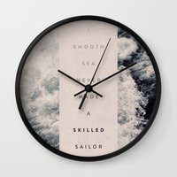 sailor Wall Clocks featuring A Smooth Sea Never Made A Skilled Sailor by Oliver Shilling