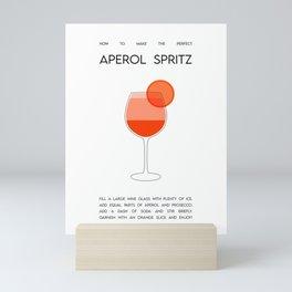 How to make the perfect Aperol Spritz  Mini Art Print