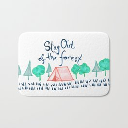 Stay Out of the Forest Bath Mat
