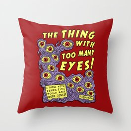 Too Many Eyes Throw Pillow