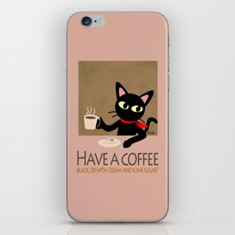 Have a coffee? iPhone Skin