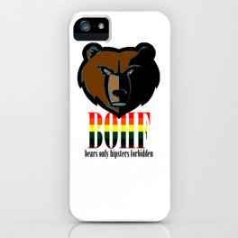 Bears only I iPhone Case