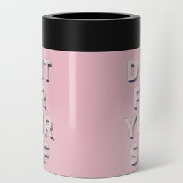 Do it for yourself - typography in pink Can Cooler