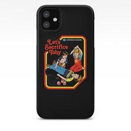 Lets Sacrifice Toby iPhone Case