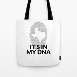 Texas DNA Shirt for People from Texas  Tote Bag