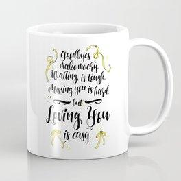 Loving You is Easy Coffee Mug
