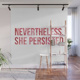 """""""Nevertheless, She Persisted"""" Watercolor Wall Mural"""